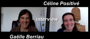 entrevue de gaëlle beriau par céline positivé - projet de vie